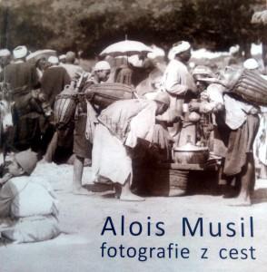 Alois Musil fotografie z cest